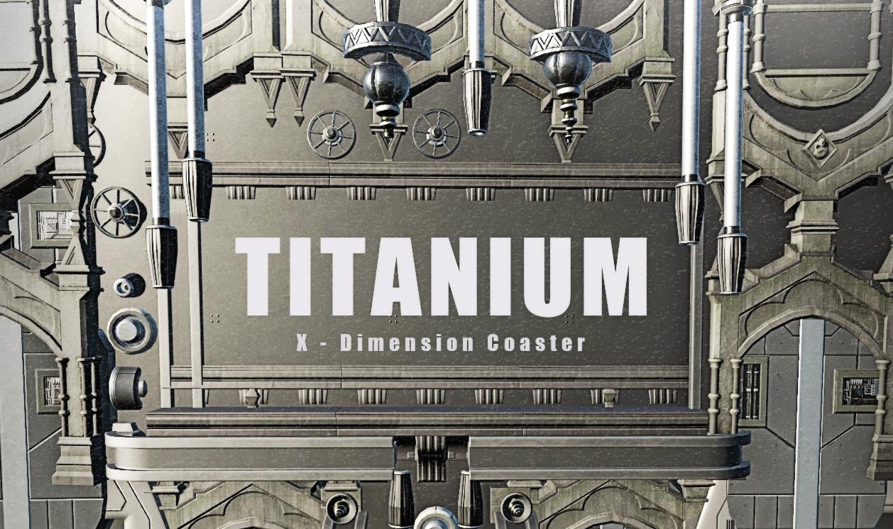 TITANIUM [X-Dimension Coaster]